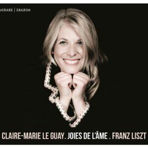 Liszt: Joies de l'Ame - Claire-Marie Le Guay