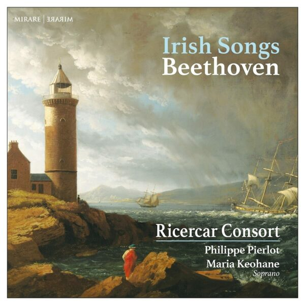 Beethoven: Irish Songs - Ricercar Consort
