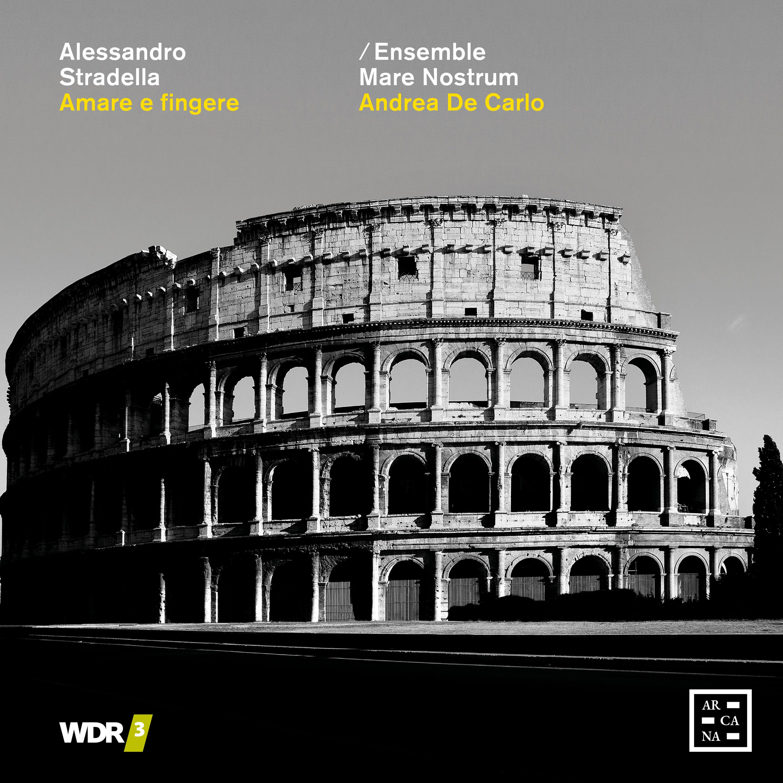 Stradella: Amare e fingere - Ensemble Mare Nostrum