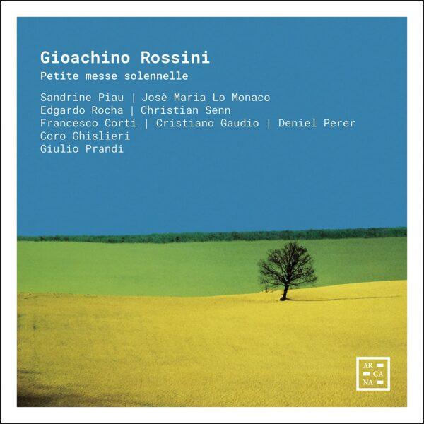 Rossini: Petite Messe Solennelle - Giulio Prandi