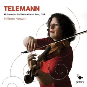Telemann: Fantasias For Violin Without Bass - Hélène Houzel