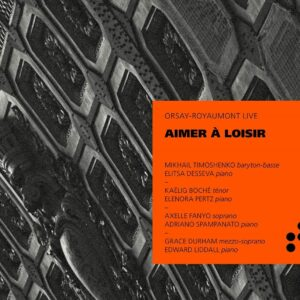 Aimer A Loisir (Orsay-Royaumont Live) - Mikhail Timoshenko