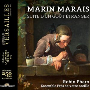 Marin Marais: Suite D'un Goût Étranger - Robin Pharo