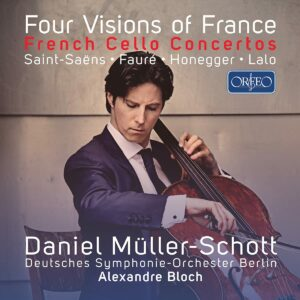 Four Visions Of France: French Cello Concertos - Daniel Müller-Schott
