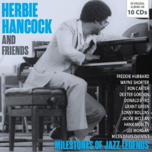 Milestones Of Jazz Legends - Herbie Hancock & Friends