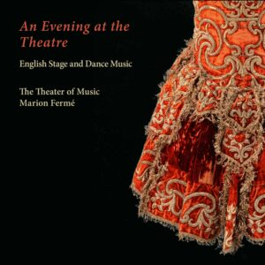 An Evening at the Theatre - The Theater of Music