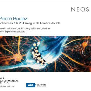 Pierre Boulez: Anthèmes 1 & 2, Dialogue De l'Ombre De Double - Carolin Widmann