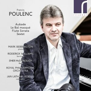 Poulenc: Aubade, Le Bal Masqué, Flute Sonata & Sextet - Mark Bebbington