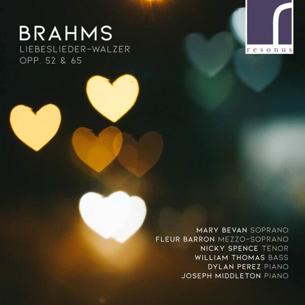 Brahms: Liebeslieder-Walzer Opp. 52 & 65 - Mary Bevan