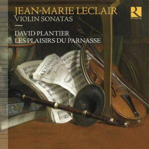 Leclair: Violin Sonatas - David Plantier