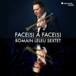 Face(s) A Face(s) - Romain Leleu Sextet