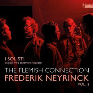 Frederik Neyrinck: The Flemish Connection Vol.2 - I Solisti