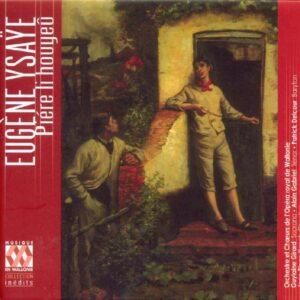 Ysaÿe: Pierre le mineur - Opera de Wallonie