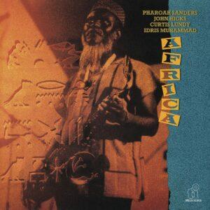 Africa - Pharoah Sanders Quintet