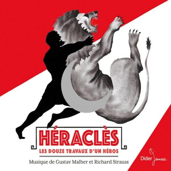 Héraclès: Les Douze Travaux d'Un Héros, Musique De Gustav Mahler Et Richard Strauss - Laurent Natrella & Jean-Michel Coblen
