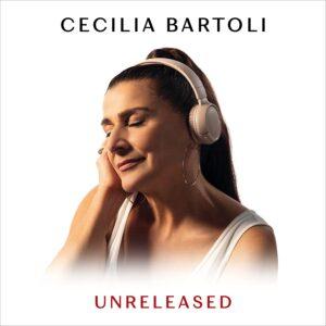 Unreleased - Cecilia Bartoli