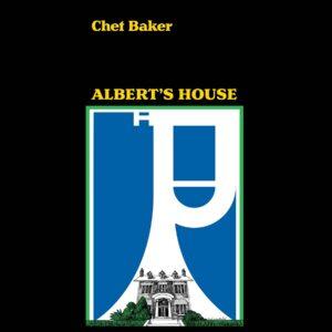Albert's House (Vinyl) - Chet Baker