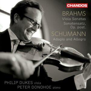 Brahms: Viola Sonatas & Sonatensatz / Schumann: Adagio und Allegro - Philip Dukes