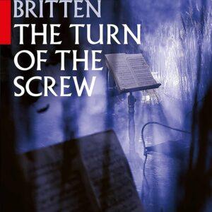 Britten: The Turn Of The Screw - John Wilson