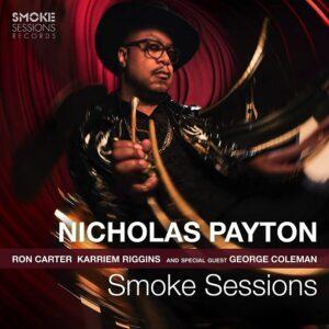 Smoke Sessions - Nicholas Payton