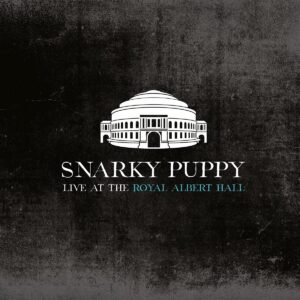Live At The Royal Albert Hall (Vinyl) - Snarky Puppy