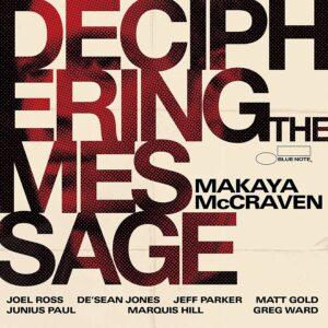 Deciphering The Message (Vinyl) - Makaya McCraven