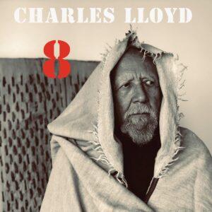 8: Kindred Spirits (Vinyl) - Charles Lloyd