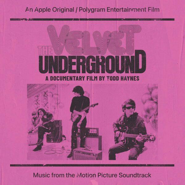 The Velvet Underground: A Documentary Film By Todd Haynes (OST)