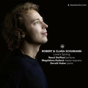 Robert & Clara Schumann: Love's Spring - Raoul Steffani & Magdalena Kozena