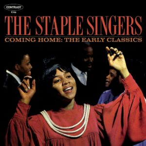 Coming Home: The Early Classics (Vinyl) - The Staple Singers