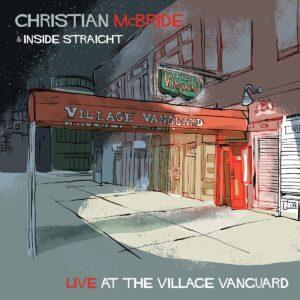 Live At The Village Vanguard (Vinyl) - Christian McBride & Inside Straight