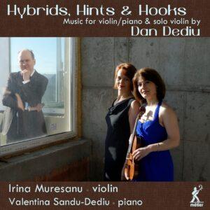 Dan Dediu: Hybrids, Hints & Hooks - Irina Muresanu