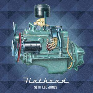 Flathead (Vinyl) - Seth Lee Jones