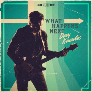 What Happens Next - Davy Knowles