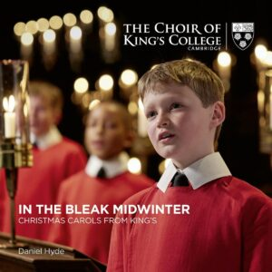 In The Bleak Midwinter, Christmas Carols From King's - Choir of King's College