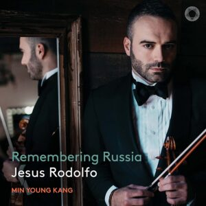 Remembering Russia - Jesus Rodolfo