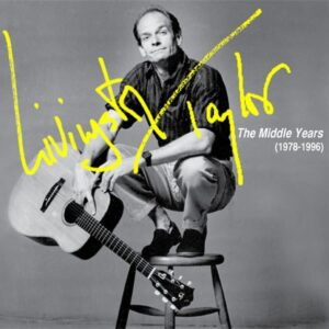 The Middle Years (1978-1996) - Livingston Taylor
