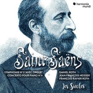 Saint-Saëns: Symphonie No. 3, Piano Concerto No. 4 - François-Xavier Roth