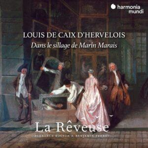 Louis de Caix de Hervelois: Pièces de Viole - La Rêveuse