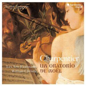Charpentier: Un Oratorio De Noël - Les Arts Florissants