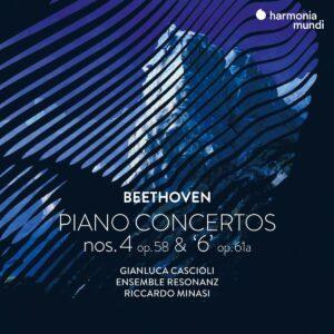 Beethoven: Piano Concertos Nos. 4 & 6 - Gianluca Cascioli, Riccardo Minasi