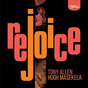 Rejoice (Vinyl) - Tony Allen & Hugh Masekela