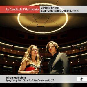 Brahms: Symphony No.1, Violin Concerto - Stéphanie-Marie Degand