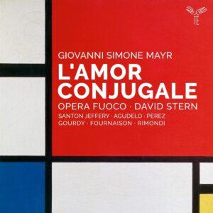 Johann Simon Mayr: L'Amor Conjugale - Opera Fuoco