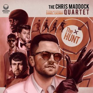 The Hunt - The Chris Maddock Quartet