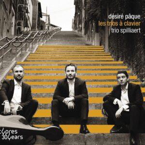 Désiré Pâque: Les Trios à Clavier - Trio Spilliaert