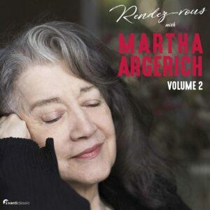 Rendez-Vous With Martha Argerich, Vol.2 - Martha Argerich