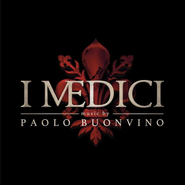Medici, Masters Of Florence (OST) - Paolo Buonvino