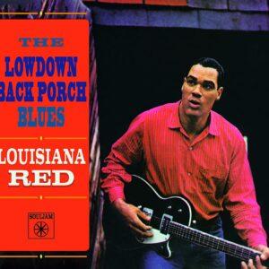 The Lowdown Back Porch Blues - Louisiana Red