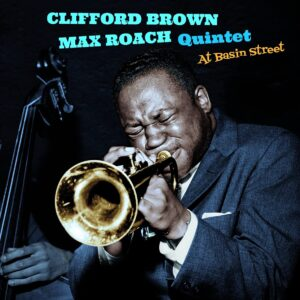 At Basin Street - Clifford Brown & Max Roach